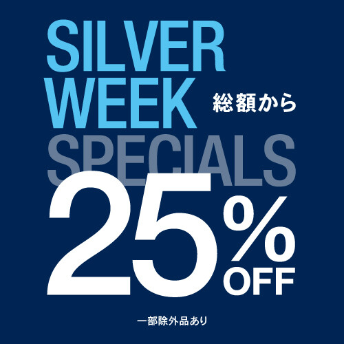 【SILVER WEEK SPECIALS】